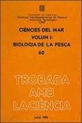 CIÈNCIES DEL MAR. VOL.  1. BIOLOGIA DE LA PESCA.