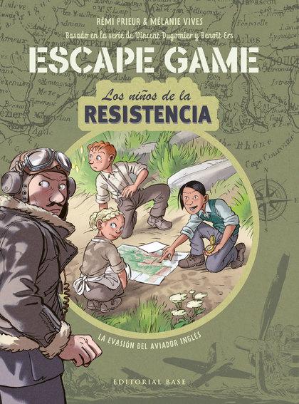 ESCAPE GAME. LOS NIÑOS DE LA RESISTENCIA. LA EVASIÓN DEL AVIADOR INGLÉS