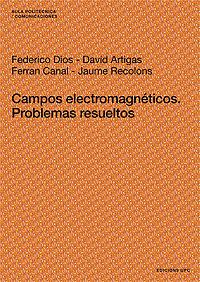 CAMPOS ELECTROMAGNÉTICOS : PROBLEMAS RESUELTOS