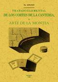 TRATADO ELEMENTAL DE LOS CORTES DE CANTERIA O ARTE DE LA MONTEA