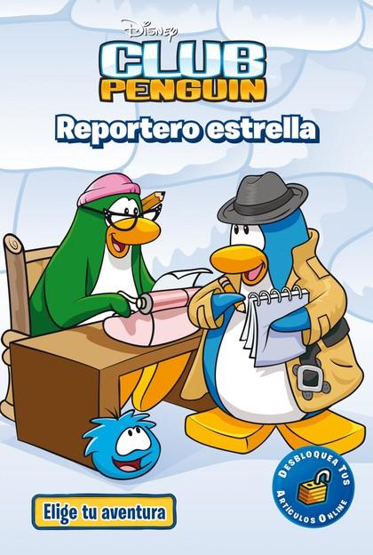 ELIGE TU AVENTURA 3. REPORTERO ESTRELLA