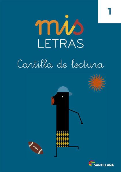 MIS LETRAS CARTILLA DE LECTURA 1.