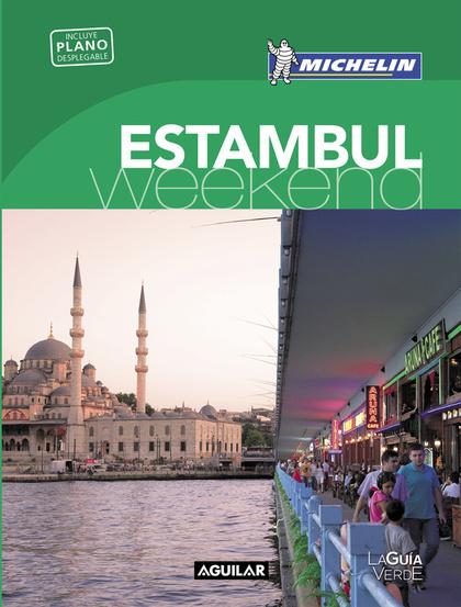 ESTAMBUL (LA GUÍA VERDE WEEKEND 2016).