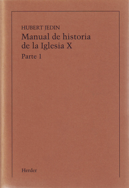 MANUAL DE HISTORIA DE LA IGLESIA X: LA IGLESIA DEL SIGLO XX EN ESPAÑA, PORTUGAL. LA IGLESIA DEL