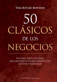 50 CLÁSICOS DE LOS NEGOCIOS.