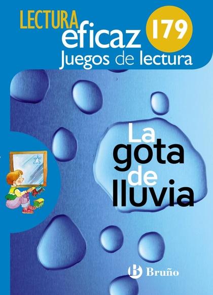 LA GOTA DE LLUVIA JUEGO DE LECTURA. 179