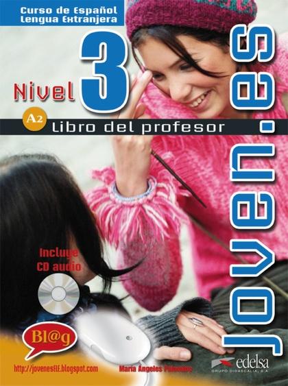 JOVEN.ES 3 (A2) - LIBRO DEL PROFESOR + CD AUDIO