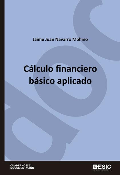 CÁLCULO FINANCIERO BÁSICO APLICADO
