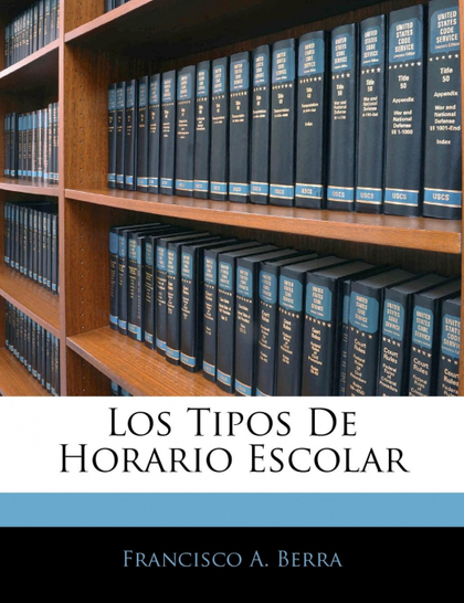 LOS TIPOS DE HORARIO ESCOLAR
