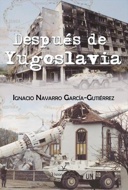 DESPUÉS DE YUGOSLAVIA