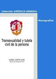 TRANSEXUALIDAD Y TUTELA CIVIL DE LA PERSONA