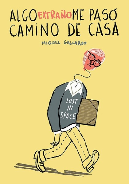 ALGO EXTRAÑO ME PASÓ CAMINO DE CASA.