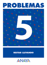 PROBLEMAS 5, RESTAR LLEVANDO, EDUCACIÓN PRIMARIA, 1 CICLO. CUADERNO