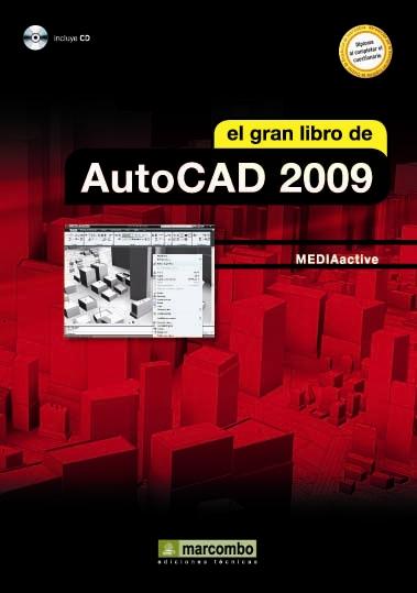 EL GRAN LIBRO DE AUTOCAD 2009.