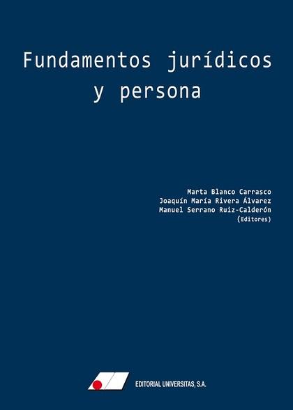 FUNDAMENTOS JURÍDICOS Y PERSONA.