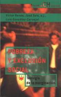 POBREZA Y EXCLUSIÓN SOCIAL : TEOLOGÍA DE LA MARGINACIÓN