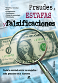 FRAUDES, ESTAFAS Y FALSIFICACIONES