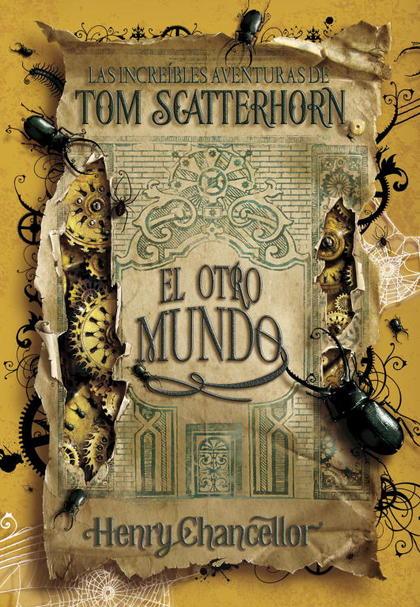 TOM SCATTERHORN 2. EL OTRO MUNDO