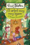EL BOSQUE ENCANTADO. EL ÁRBOL MUY MUY LEJANO#1