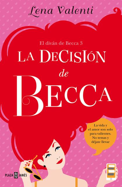 LA DECISION DE BECCA  *** PLAZA & JANES **. EL DIVÁN DE BECCA 3