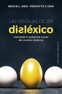 VENTAJAS DE SER DISLÉXICO, LAS