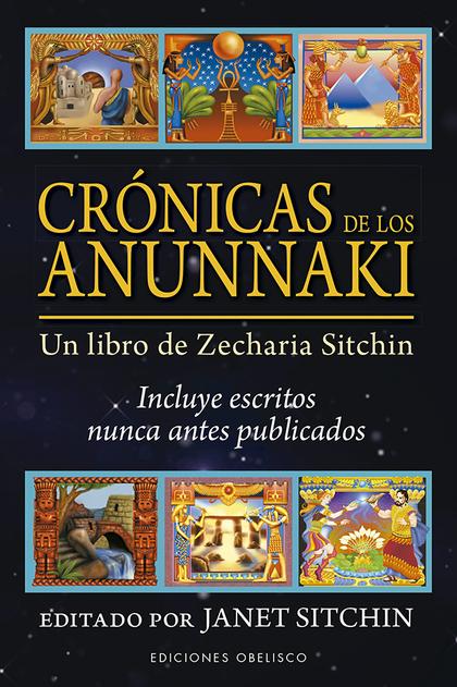 CRÓNICAS DE LOS ANUNNAKI                                                        UN LIBRO DE ZEC
