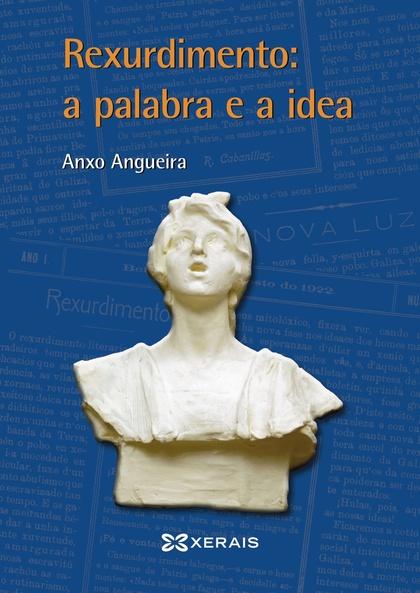 REXURDIMENTO, A PALABRA E A IDEA.
