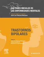 LAS FASES INICIALES DE LAS ENFERMEDADES MENTALES: TRASTORNOS BIPOLARES