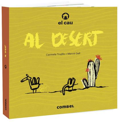 CAU DEL DESERT,EL