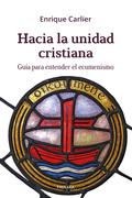 HACIA LA UNIDAD CRISTIANA                                                       GUÍA PARA ENTEN