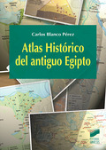 ATLAS HISTÓRICO DEL ANTIGUO EGIPTO.