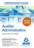 AUXILIAR ADMINISTRATIVO DE CORPORACIONES LOCALES. SIMULACROS DE EXAMEN