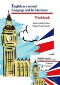 ENGLISH AS SECOND LANGUAGE AND ITS LITERATURE. WORKBOOK.
