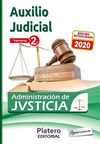 AUXILIO JUDICIAL DE LA ADMINISTRACIÓN DE JUSTICIA. TEMARIO. VOLUMEN II.