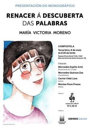 RENACER Á DESCUBERTA DAS PALABRAS. MARÍA VICTORIA MORENO