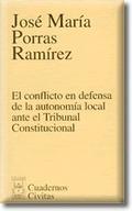 EL CONFLICTO EN DEFENSA DE LA AUTONOMÍA LOCAL ANTE EL TRIBUNAL CONSTIT