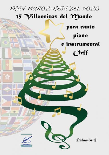 VILLANCICOS DEL MUNDO, VOL 1. RECURSOS DIDÁCTICOS MUSICALES PARA EDUCACIÓN PRIMARIA, VILLANCICO