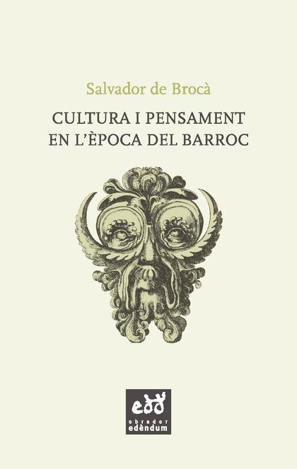 CULTURA I PENSAMENT EN L´ÈPOCA DEL BARROC.
