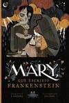 MARY QUE ESCRIBIO FRANKENSTEIN.