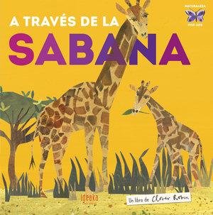 A TRAVES DE LA SABANA.