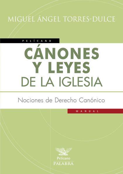 CÁNONES Y LEYES DE LA IGLESIA