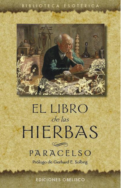 EL LIBRO DE LAS HIERBAS (N.E.).
