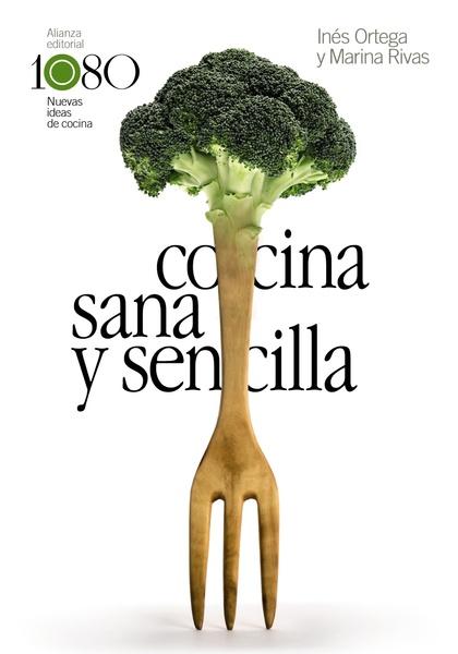 COCINA SANA Y SENCILLA.