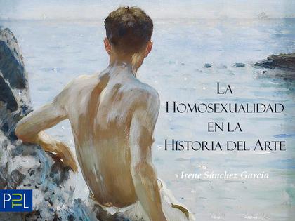 LA HOMOSEXUALIDAD EN LA HISTORIA DEL ARTE