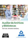 TEST DE TEMARIO AUXILIAR ARCHIVOS Y BIBLIOTECAS 2018.
