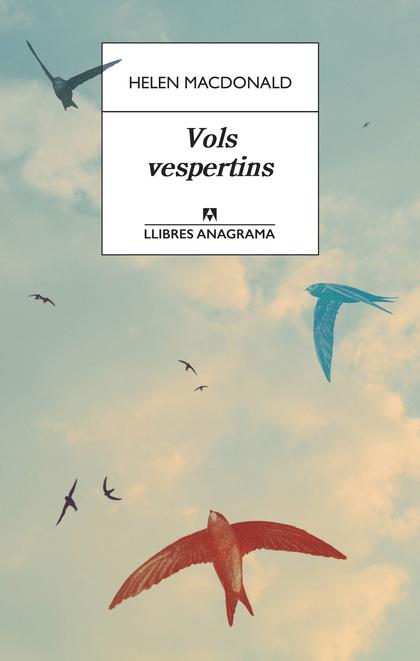 VOLS VESPERTINS.