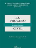 EL PROCESO CIVIL : RECURSOS, EJECUCIÓN Y PROCESOS ESPECIALES