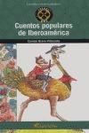 CUENTOS POPULARES DE IBEROAMÉRICA