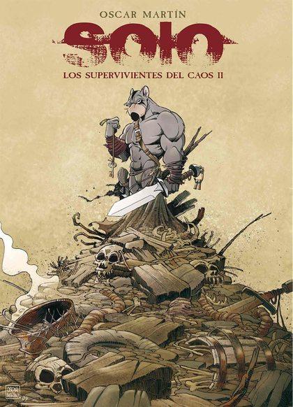 SOLO. LOS SUPERVIVIENTES DEL CAOS 02.