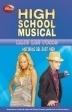 HIGH SCHOOL MUSICAL. BAJO LOS FOCOS